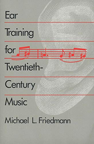 Ear Training for Twentieth-Century Music