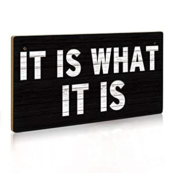 Putuo Decor It is What It is Sign 12 X 6 Inch Hanging Plaque