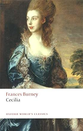 Cecilia, or Memoirs of an Heiress (Oxford Worlds Classics) by Frances Burney(2009-01-15)