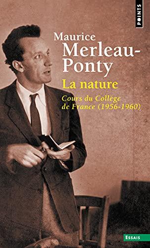 La Nature - Cours du Collège de France (1956-1960)