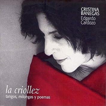 La criollez tangos, milongas y poemas
