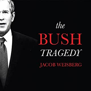 The Bush Tragedy  audiobook cover art