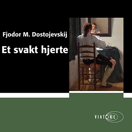 Et svakt hjerte [A Weak Heart]                   By:                                                                                                                                 Fjodor Dostojevskij                               Narrated by:                                                                                                                                 Anderz Eide                      Length: 1 hr and 32 mins     Not rated yet     Overall 0.0
