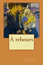À rebours (French Edition)