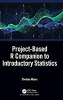Project-Based R Companion to Introductory Statistics