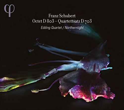 Schubert: Oktett D 803 / Quartettsatz D 703