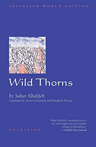 Wild Thorns (Interlink World Fiction)