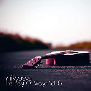 The Best of Nikasa Vol. 6