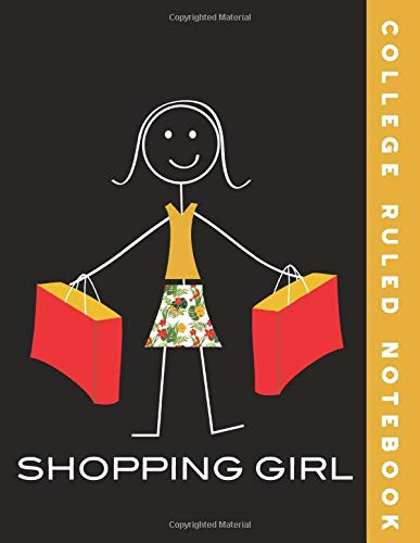 College Ruled Notebook: Shopping Girl College Ruled Journal