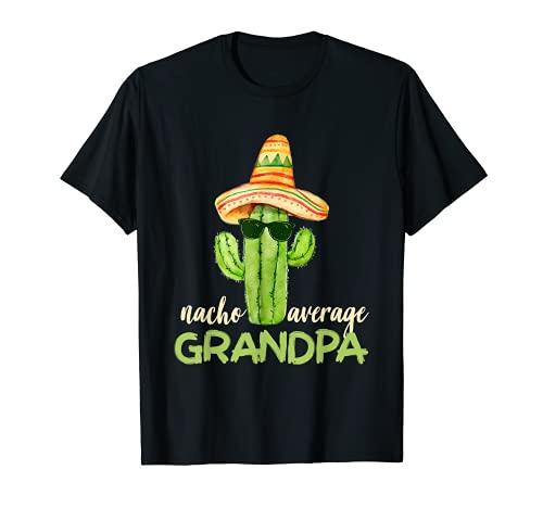 Nacho Average Grandpa - Regalos divertidos para el abuelo Camiseta