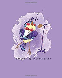 Songwriting Journal Blank: Composition and Songwriting Ukulele Music Song with Chord Boxes and Lyric Lines Tab Blank Notebook Manuscript Paper Journal ... Bird in a White vest and Bow Tie Sings Theme