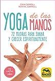 Yoga de las Manos - Cartas: 72 Mudras para sanar y crecer espiritualmente: 5