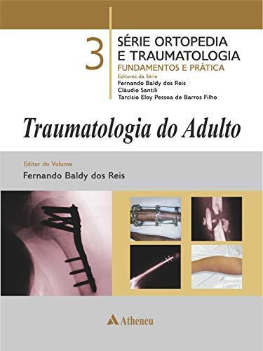 Traumatologia do Adulto: 3