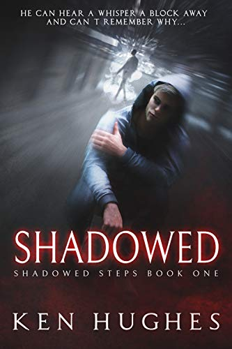 Book: Shadowed by Ken Hughes