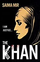 The Khan: 'Bold, addictive and brilliant.' Stylist, Best Fiction 2021