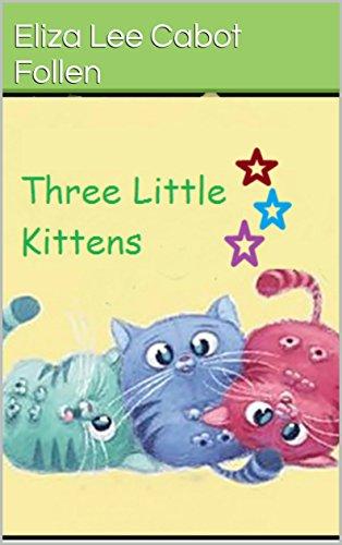 Three Little Kittens (English Edition)