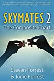 Skymates II: The Composite Chart: 2