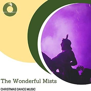 The Wonderful Mists - Christmas Dance Music