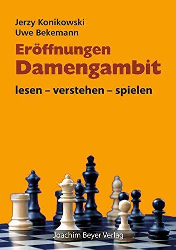 Eröffnungen - Damengambit: lesen - verstehen - spielen