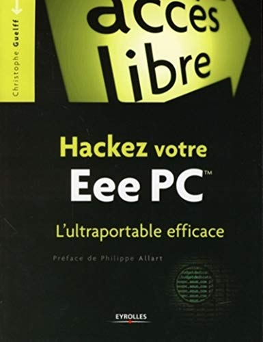Hackez votre EeePC L'ultraportable efficace