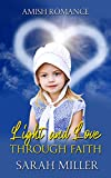 Light and Love Through Faith: Amish Romance (English Edition)