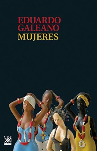 Mujeres: 16 (Biblioteca Eduardo Galeano)