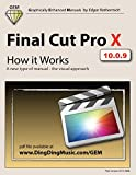 Final Cut Pro X - How it Works: A new type of manual