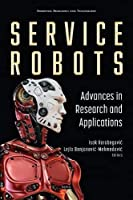 Service Robots: Advances in Research and Applications