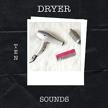 10 Dryer Sounds