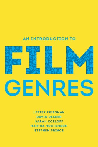 Compare Textbook Prices for An Introduction to Film Genres 1st Edition Edition ISBN 9780393930191 by Friedman, Lester,Desser, David,Kozloff, Sarah,Nochimson, Martha,Prince, Stephen
