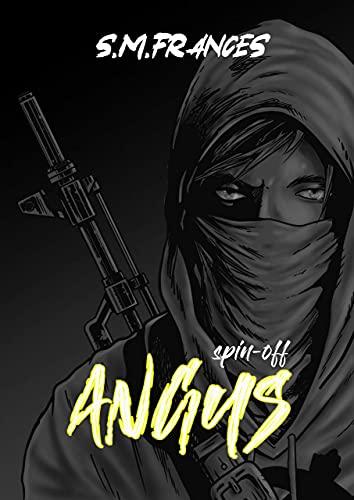 Angus: Un Spin-off de la saga Mundanos