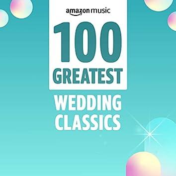100 Greatest Wedding Classics