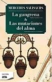 LA GANGRENA / MUTACIONES DEL ALMA (BEST SELLER ZETA BOLSILLO)