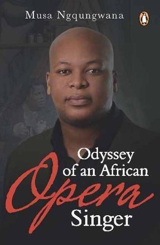 Odyssey of an African Opera Singer