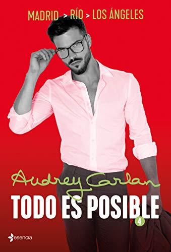 Todo es posible 4: Madrid - Río - Los Ángeles (Novela Romántica)