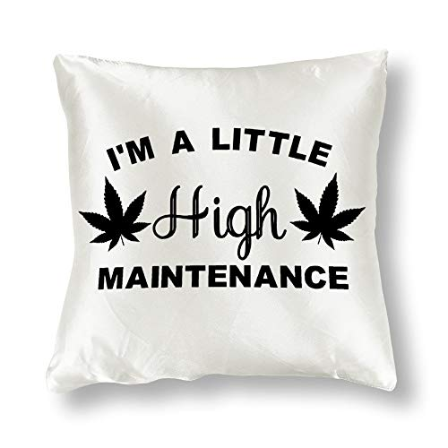 Satin Pillowcase I'm A Little High Maintenance Leaf Silhouette Weed Cannabis Pillowcases, Pillowcase for Hair and Skin, Pillows for Sleeping, Throw Pillow Covers, Cushion, Best Gift for