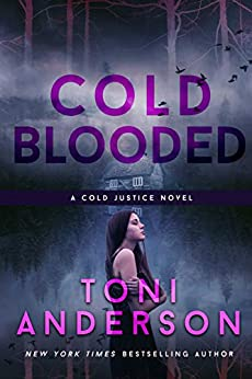 Cold Blooded (Cold Justice Series: FBI Romantic Suspense) by [Toni Anderson]