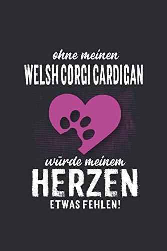 Ohne meinen Welsh Corgi Cardigan: Wochenplaner 2020 | Kalender mit einer Woche je Doppelseite und Jahres- und Monatsübersicht | ca. Din A5