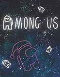 Among Us: Libro per disegnare | Membri dell'equipaggio, impostore, fantasma, astronave | Ideale Fantascienza Video Game Fan Art | Per giovani e adulti ... | Pagine bianche | Taccuino non ufficiale