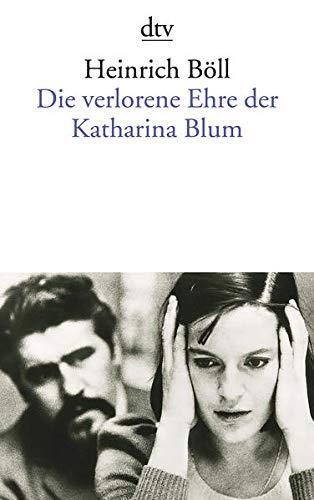 Die verlorene Ehre der Katharina Blum oder: Wie Gewalt entstehen und wohin sie führen kann [Lingua tedesca]: oder: Wie Gewalt entstehen und wohin sie führen kann, Erzählung: 1150