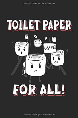 Toilet Paper for all!: Klopapier Revolution witziges Geschenke Notizbuch liniert (A5 Format, 15,24 x 22,86 cm, 120 Seiten)