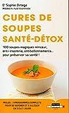 Cures de soupes, santé-détox