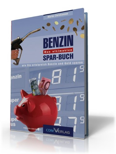 Benzin sparen - das ultimative Spar Buch (eBook)