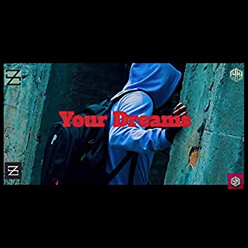 Your Dreams