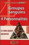 4 groupes sanguins - 4 personnalités