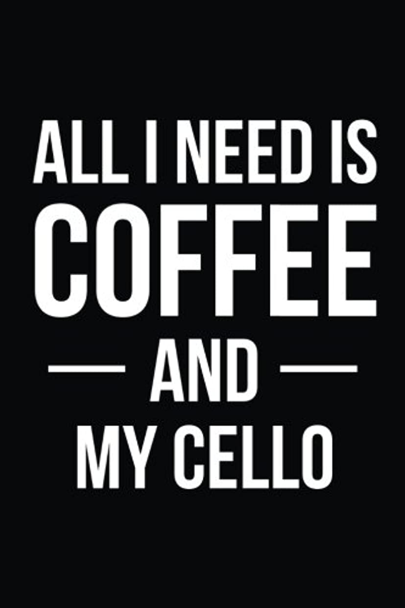 そよ風関係ないアトムAll I Need is Coffee and My Cello: Blank Lined Journal