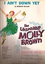 I Ain't Down Yet from The Unsinkable Molly Brown Debbie Reynolds Sheet Music