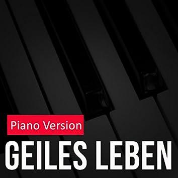Geiles Leben (Piano Version)