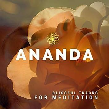 Ananda - Blissful Tracks For Meditation
