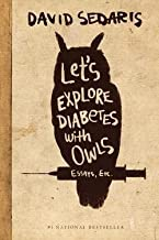 David Sedaris: Let's Explore Diabetes with Owls (Large Print Hardcover); 2013 Edition